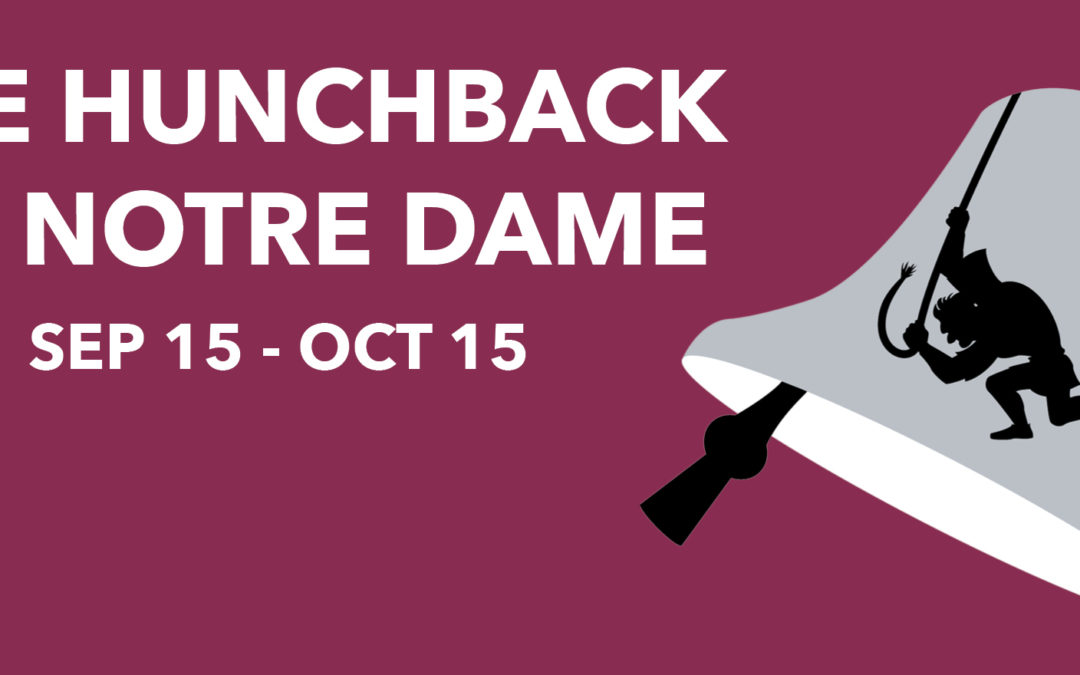 Upcoming Hunchback at The Playhouse