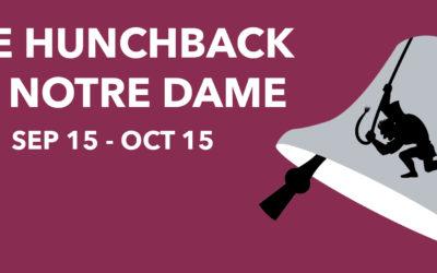 Upcoming Hunchback at The Playhouse